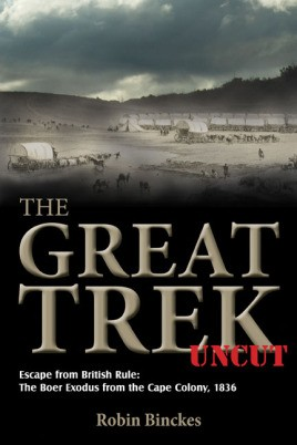 The Great Trek Uncut
