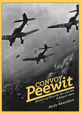 Convoy Peewit: Blitzkrieg from the Air and Sea, 8 August 1940
