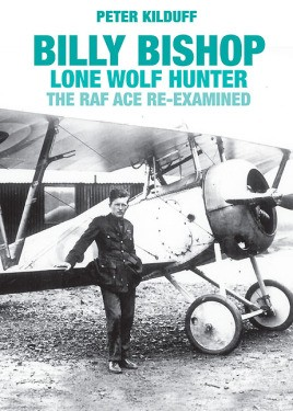 Billy Bishop VC Lone Wolf Hunter