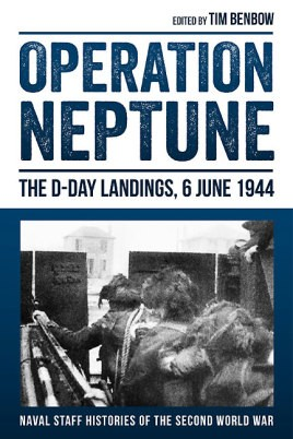 Operation Neptune: The D-Day Landings, 6 June 1944