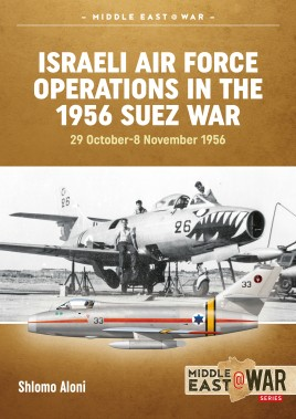 Israeli Air Force Operations in the 1956 Suez War