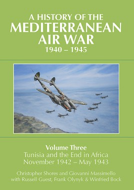 A History of the Mediterranean Air War, 1940-1945. Volume 3