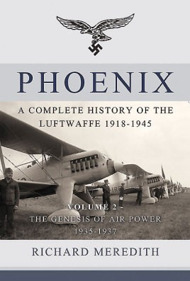 Phoenix. Volume 2: The Genesis of Air Power 1935-1937