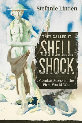 They Called It Shell Shock