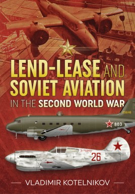 Lend-Lease and Soviet Aviationin the Second World War