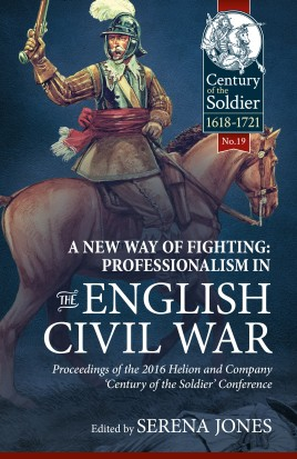 A New Way of Fighting: Professionalism in the English Civil War