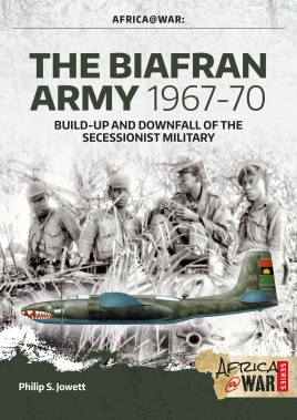The Biafran Army 1967-70