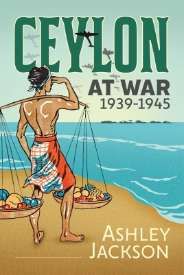 Ceylon at War, 1939-1945