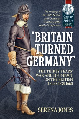 'Britain Turned Germany': The Thirty Years' War and its Impact on the British Isles 1638-1660