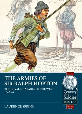 The Armies of Sir Ralph Hopton