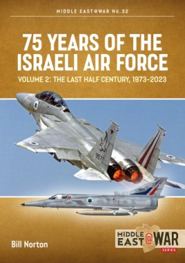 75 Years of the Israeli Air Force Volume 2
