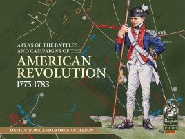 An Atlas of the Battles and Campaigns of the American Revolution, 1775-1783