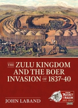 The Zulu Kingdom and the Boer Invasion of 1837–1840