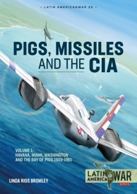 Pig, Missiles and the CIA