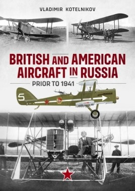 British and American Aircraft in Russia prior to 1941