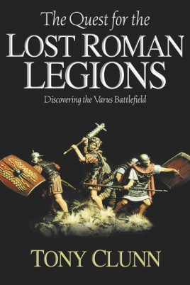 The Quest for the Lost Roman Legions