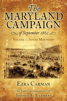 The Maryland Campaign of September 1862. Volume I