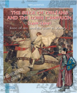 Siege of Orleans and the Loire Campaign 1428-1429