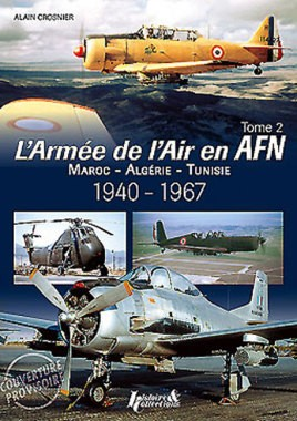 The French Air Force in North Africa: Volume 2