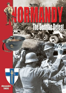 Normandy: The German Defeat