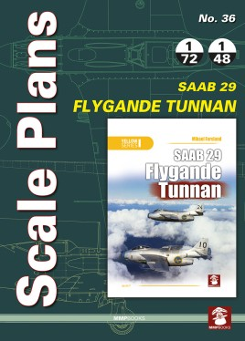 Scale Plans No. 36. SAAB 29 Flygande Tunnan