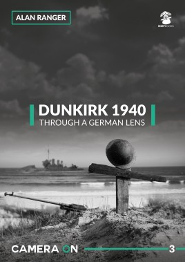 Dunkirk 1940 Through a German Lens