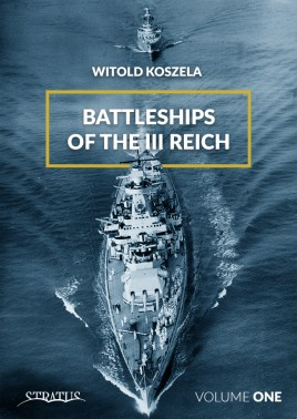 Battleships of the III Reich. Volume 1