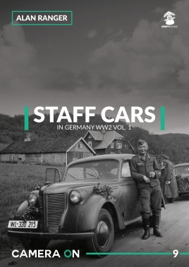 Staff Cars in Germany WW2. Volume 1