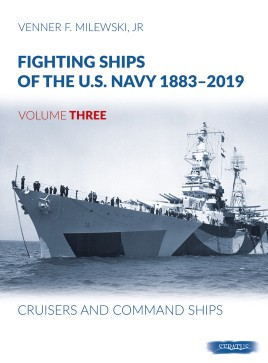 Fighting Ships of the U.S. Navy 1883-2019, Volume Three