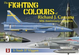 The Fighting Colours of Richard J. Caruana. 50th Anniversary Collection. 1. Saab 37 Viggen