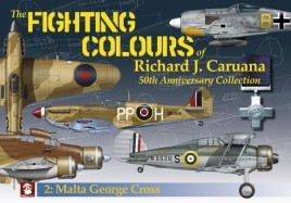 The Fighting Colours of Richard J. Caruana. 50th Anniversary Collection. 2. Malta George Cross