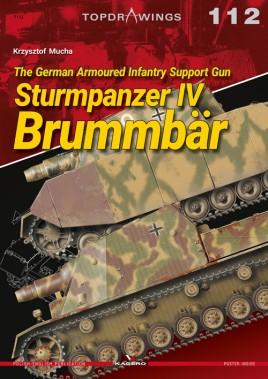 The German Armoured Infantry Support Gun Sturmpanzer IV Brummbär