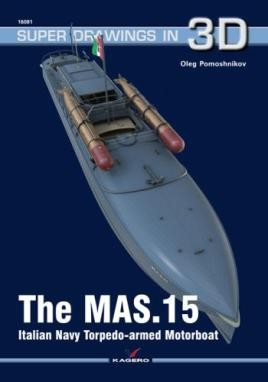 The MAS.15 Italian Navy Torpedo-armed Motorboat
