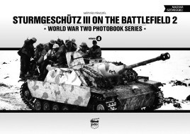 Sturmgeschutz III on the Battlefield, Volume 2